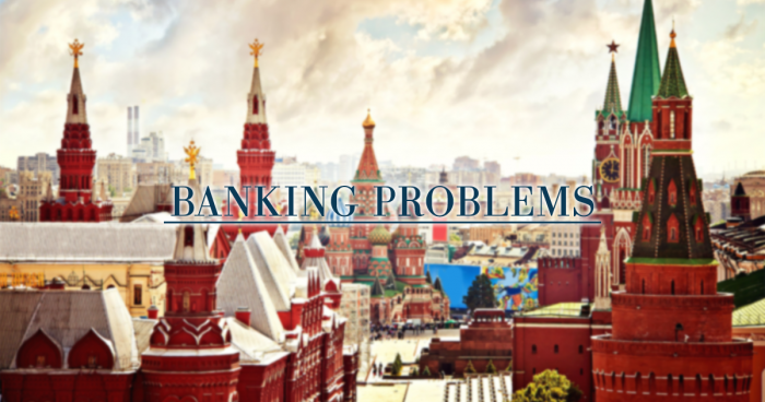 Some Russian banks face a hard time